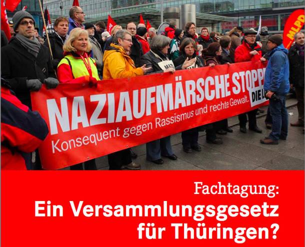 Fachtagung der Linksfraktion zur Frage eines Versammlungsrechts für Thüringen