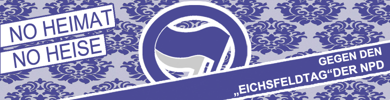 4. Mai 2013 –  Aktionen gegen den Eichsfeldtag der NPD