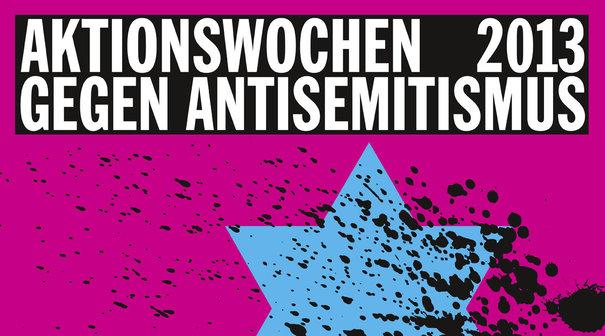 Aktionswochen gegen Antisemitismus 2013