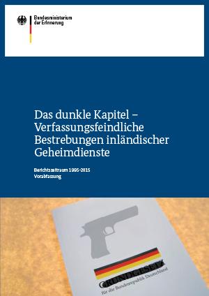 Das dunkle Kapitel – Verfassungsfeindliche Bestrebungen inländischer Geheimdienste