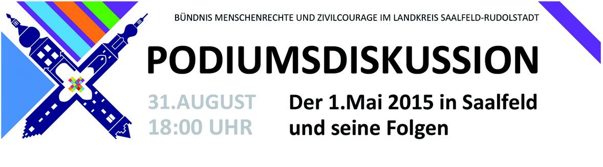 """Podiumsveranstaltung am 31. August: """"Der 1. Mai in Saalfeld und seine Folgen"""""""