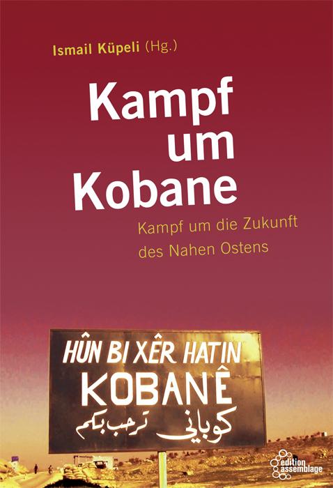 """Buchvorstellung: """"Kampf um Kobanê"""" mit Ismail Küpeli am 13.11. im Haskala"""