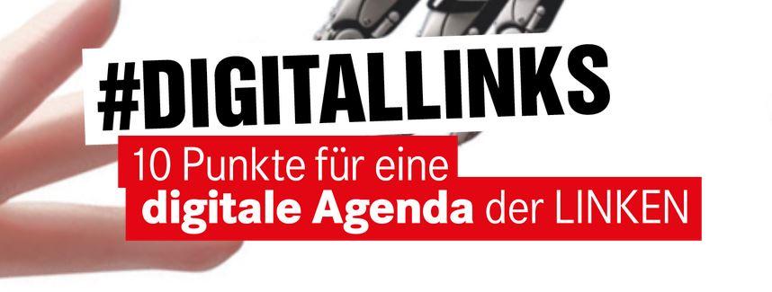 #digitallinks: LINKE Antworten für die digitale Zukunft