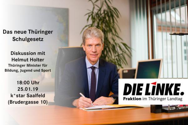 Das neue Thüringer Schulgesetz – Diskussion mit Minister Holter