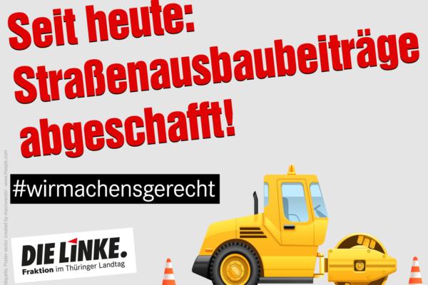 Thüringen schafft Straßenausbaubeiträge ab – Auch Bürgerinnen und Bürger und Unternehmen aus unserer Region werden entlastet