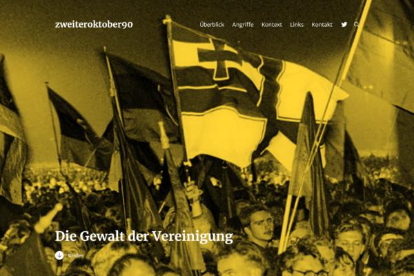 Die Gewalt der Vereinigung – ein Projekt zu den rechten Übergriffen am Tag der Wiedervereinigung